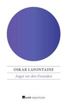 Oskar Lafontaine - Angst vor den Freunden