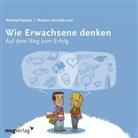 Norbert Herschkowitz, Manfre Spitzer, Manfred Spitzer - Wie Erwachsene denken. Tl.1, 1 Audio-CD (Hörbuch)