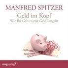 Manfred Spitzer - Geld im Kopf, 1 Audio-CD (Hörbuch)