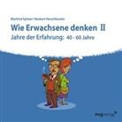 Norbert Herschkowitz, Manfre Spitzer, Manfred Spitzer - Wie Erwachsene denken. Tl.2, 1 Audio-CD (Hörbuch)
