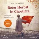 Tim Tichatzki, Makke Schneider - Roter Herbst in Chortitza (Hörbuch)