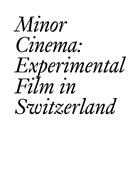 Jean-Michel Baconnier, François Bovier, François Bovier, Adeena Mey, Anton Rey, Schä... - Minor Cinema
