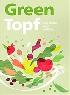 Autorinnen- und Autorenteam - GreenTopf