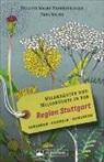 Paul Walde, Brigitt Walde-Frankenberger, Brigitte Walde-Frankenberger - Wildkräuter und Wildfrüchte in der Region Stuttgart
