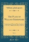 William Shakespeare - The Plays of William Shakspeare, Vol. 4
