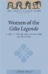 Larissa Tracy, Larissa Tracy - Women of the Gilte Legende: A Selection of Middle English Saints Lives