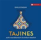 Ghillie Basan, Ghillie Başan - Tajines - echt marokkanisch & einfach köstlich