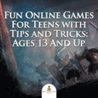 Baby - Fun Online Games For Teens with Tips and Tricks