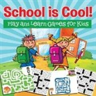 Baby - School Is Cool! Play and Learn Games for Kids