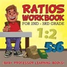 Baby - Ratios Workbook for 2nd - 3rd Grade