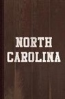 Flippin Sweet Books - North Carolina Journal Notebook: Blank Lined Ruled for Writing 6x9 110 Pages