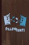 Flippin Sweet Books - Pillow Fight Journal Notebook: Blank Lined Ruled for Writing 6x9 110 Pages