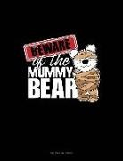 Engy Publishing - Beware of the Mummy Bear: Unruled Composition Book