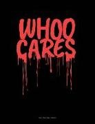 Engy Publishing - Whoo Cares: Unruled Composition Book