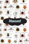 Rob Cole - Naomi: Bug Insects Personalized Name Notebook Journal Diary Sketchbook with 120 Lined Pages 6x9