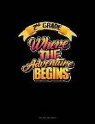 Engy Publishing - 2nd Grade Where the Adventure Begins: Unruled Composition Book