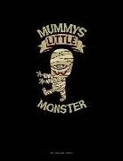 Engy Publishing - Mummy's Little Monster: Unruled Composition Book