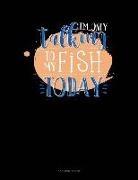 Jeryx Publishing - I'm Only Talking to My Fish Today: 3 Column Ledger