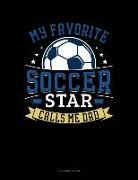 Jeryx Publishing - My Favorite Soccer Star Calls Me Dad: 3 Column Ledger