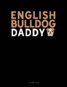 Jeryx Publishing - English Bulldog Daddy: 3 Column Ledger