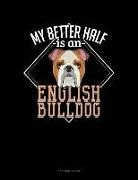 Jeryx Publishing - My Better Half Is a English Bulldog: 3 Column Ledger