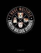 Jeryx Publishing - I Have Multiple English Bulldog Disorder: 3 Column Ledger