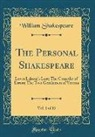 William Shakespeare - The Personal Shakespeare, Vol. 1 of 15