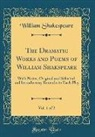 William Shakespeare - The Dramatic Works and Poems of William Shakspeare, Vol. 1 of 2