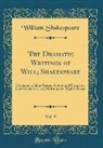 William Shakespeare - The Dramatic Writings of Will; Shakespeare, Vol. 9