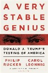 Leonnig Carol D. Leonnig, Carol Leonnig, Carol D. Leonnig, LEONNIG CAROL D, Rucker Philip Rucker, Phili Rucker... - A Very Stable Genius