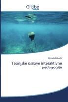 Mirsada Zukorlic - Teorijske osnove interaktivne pedagogije