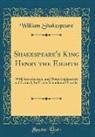 William Shakespeare - Shakespeare's King Henry the Eighth