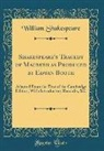 William Shakespeare - Shakespeare's Tragedy of Macbeth as Produced by Edwin Booth