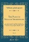 William Shakespeare - The Plays of William Shakespeare, Vol. 8