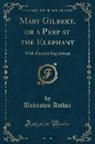 Unknown Author - Mary Gilbert, or a Peep at the Elephant