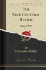Unknown Author - The Architectural Review, Vol. 17