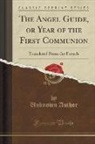 Unknown Author - The Angel Guide, or Year of the First Communion