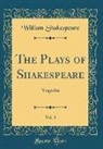 William Shakespeare - The Plays of Shakespeare, Vol. 3