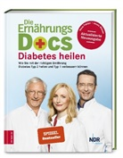 Anne Fleck, Anne (Dr. med. Fleck, Jörn Klasen, Jörn (Dr. med. Klasen, Rie, Matthias Riedl... - Die Ernährungs-Docs - Diabetes heilen