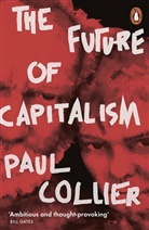 Paul Collier - The Future of Capitalism
