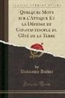 Unknown Author - Quelques Mots Sur l'Attaque Et La Défense de Constantinople Du Côté de la Terre (Classic Reprint)