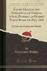 Unknown Author - Étude Critique des Opérations en Turquie d'Asie, Pendant la Guerre Turco-Russe en 1877-1878