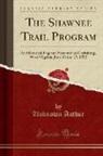 Unknown Author - The Shawnee Trail Program