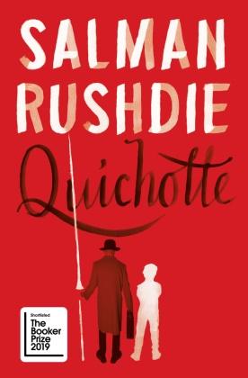 Salman Rushdie - Quichotte - Booker Prize Shortlist 2019