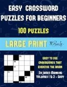James Manning - Easy Crossword Puzzles for Beginners (Vols 1 & 2 - Easy): Large print game book with 100 crossword puzzles: One crossword game per two pages: All cros