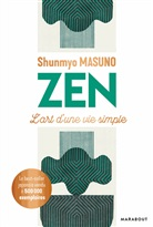 Shunmyo Masuno, Masuno-s - Zen : l'art d'une vie simple