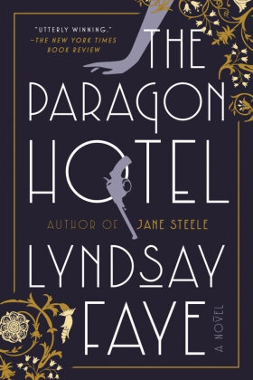 Lyndsay Faye - The Paragon Hotel