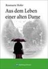 Rosmarie Hofer - Aus dem Leben einer alten Dame