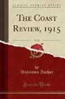 Unknown Author - The Coast Review, 1915, Vol. 88 (Classic Reprint)