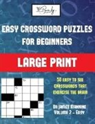 James Manning - Easy Crossword Puzzles for Beginners (Vol 2): Large print game book with 50 crossword puzzles: One crossword game per two pages: All crossword puzzles